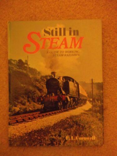 1 of 1 - Still in Steam by E.L. Cornwell (Hardback, 1978)