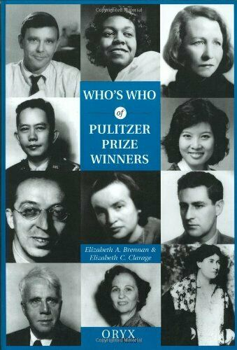 WHO'S WHO OF PULITZER PRIZE WINNERS: By Elizabeth C. Clarage - Hardcover *Mint*