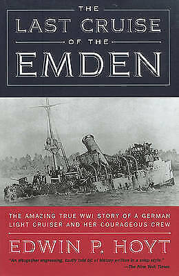 """(Very Good)-The Last Cruise of the """"Emden"""" (Paperback)-Hoyt, Edwin P.-1585743828"""