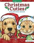 Christmas Cuties Coloring Book by Jenny Newland, William Vanderdasson (Paperback, 2016)