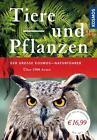 Der große Kosmos-Naturführer Tiere und Pflanzen (2015, Gebundene Ausgabe)