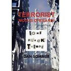 Terrorist MODUS Operandi by Dan Sommer 9780557407613 Hardback 2010