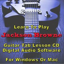 JACKSON BROWNE Guitar Tab Lesson CD Software - 10 Songs