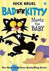 Bad Kitty Meets the Baby by Nick Bruel (Paperback / softback, 2012)
