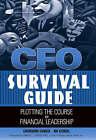 CFO Survival Guide: Plotting the Course to Financial Leadership by Catherine Stenzel, Joe Stenzel (Hardback, 2004)