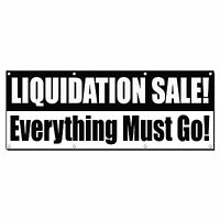 Liquidation Sale Everything Must Go Blac White Banner Sign 2' X 4' W/4 Grommets