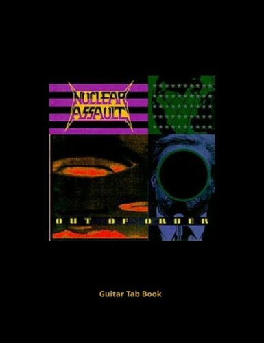 NUCLEAR ASSAULT OUT OF ORDER GUITAR TAB E-BOOK