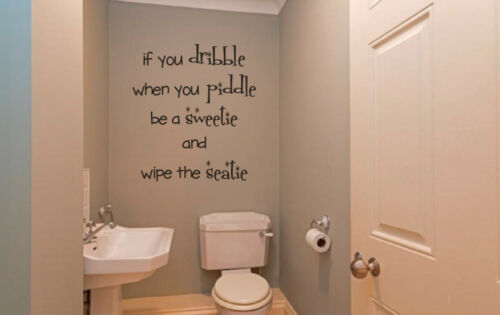 If You Dribble humour wall art vinyl decal sticker toilet bathroom