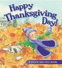 Happy Thanksgiving Day! by Jill Roman Lord (Board book, 2010)