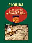 Florida Small Business Assistance and Programs Handbook by International Business Publications, USA (Paperback / softback, 2010)