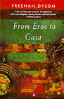 From Eros to Gaia by Freeman J. Dyson (Paperback, 1993)