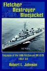Fletcher Destroyer Bluejacket Voyages of The USS McGowan DD 678 1951-54 by Robe