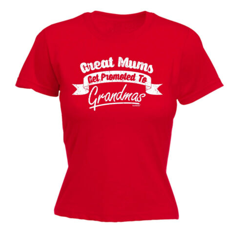 Great Mums Promoted To Grandmas WOMENS T-SHIRT tee birthday granny grandmother