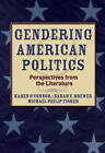 Gendering American Politics: Perspectives from the Literature by Sarah Brewer, Karen J. O'Connor, Michael Fisher (Paperback, 2005)