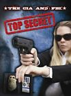 The CIA and FBI: Top Secret by Sneed Collard (Hardback, 2013)