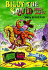 Billy Rides Again: A Billy the Squid Sequel by Colin Dowland (Paperback, 2003)