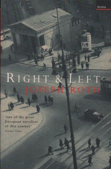 Right And Left(Paperback Book)Joseph Roth-Granta Books-UK-1999-Good