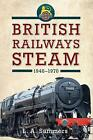 British Railways Steam 1948-1970 by L. A. Summers (Paperback, 2014)