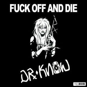 DR KNOW - F**K OFF & DIE CD NEW! - Weinstadt, Deutschland - DR KNOW - F**K OFF & DIE CD NEW! - Weinstadt, Deutschland