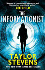 The Informationist: (Vanessa Munroe: Book 1) by Taylor Stevens (Paperback, 2013)