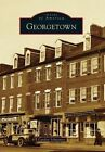 Georgetown by Canden Schwantes (Paperback / softback, 2014)