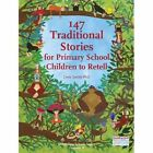 147 Traditional Stories for Primary School Children to Retell. by Chris Smith (Paperback, 2014)