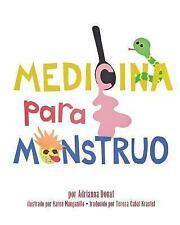 Medicina para Monstruo by Adrianna Ahern Donat (2013, Paperback)