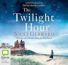 The Twilight Hour by Nicci Gerrard (CD-Audio, 2014)