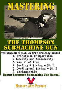 Details about Mastering the Thompson Submachine Gun: Six films & Thompson  Manual
