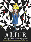 Alice Through the Looking Glass by Lewis Carroll, Tony Ross (Paperback, 2016)