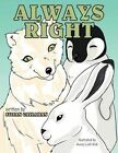 Always Right 9781477204245 by Susan Callahan Paperback