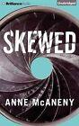 Skewed by Anne McAneny (CD-Audio, 2015)