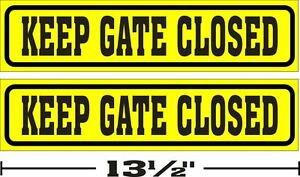 3-034-x13-034-LOT-OF-2-GLOSSY-STICKERS-KEEP-GATE-CLOSED-FOR-INDOOR-OR-OUTDOOR-USE
