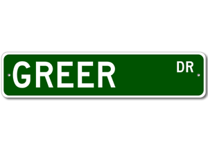 Personalized Last Name Sign GREER Street Sign