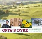 Offa's Dyke: A Visual Journey by Jim Saunders (Hardback, 2006)