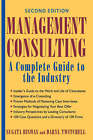 Management Consulting: A Complete Guide to the Industry by Sugata Biswas, Daryl Twitchell (Hardback, 2001)