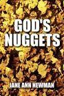 God's Nuggets by Jane Ann Newman 9781451207934 Paperback 2010