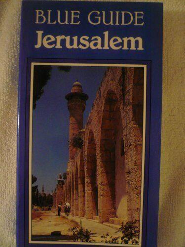 Blue Guide  Jerusalem  1st Edition