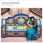 Call of Bangalore [Digipak] by Jyotsna Srikanth (CD, Jul-2013, Riverboat (UK))