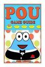 Pou Game Guide by Josh Abbott (Paperback / softback, 2014)