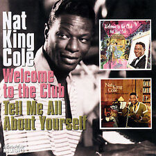 Welcome to the Club/Tell Me All About Yourself, Nat King Cole, Good