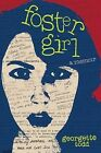 Foster Girl, a Memoir by Georgette Todd (Paperback / softback, 2013)