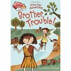 Stone Age Adventures: Brother Trouble by Vivian French (Hardback, 2015)