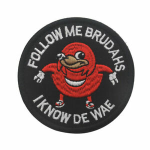 FOLLOW-ME-BRUDAHS-I-KNOW-DE-WAE-BADGE-Army-morale-Embroidery-HOOK-amp-LOOP-PATCH