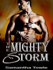 The Mighty Storm by Samantha Towle (CD-Audio, 2012)