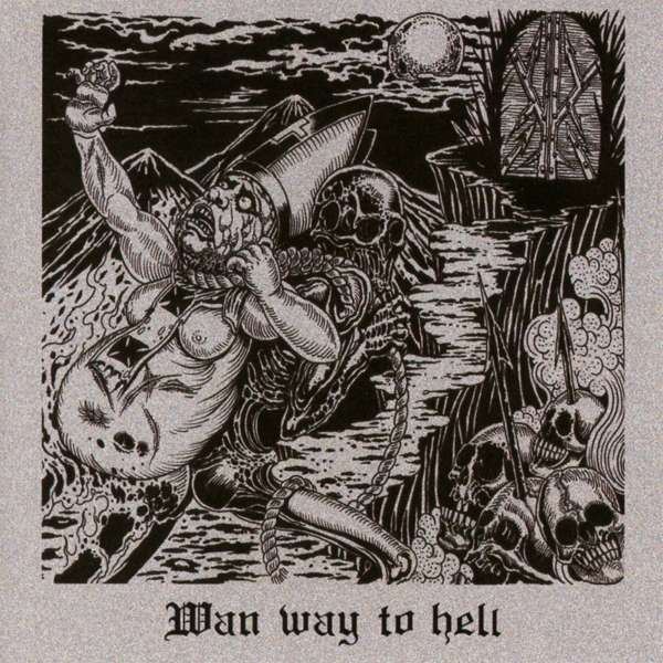 Wan - Wan Way To Hell Nuevo CD