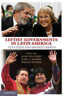 Leftist Governments in Latin America: Successes and Shortcomings by Cambridge University Press (Paperback, 2010)
