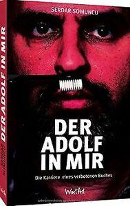 Der-Adolf-in-mir-Die-Karriere-einer-verbotenen-Idee-von-Buch-Zustand-gut