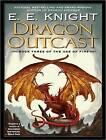 Dragon Outcast by E. E. Knight (CD-Audio, 2009)