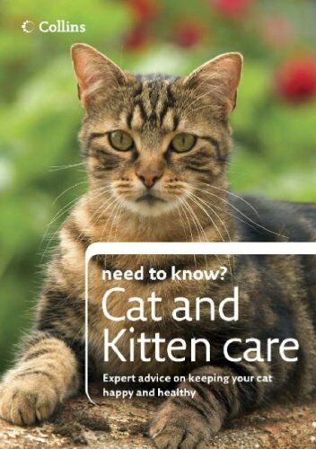 Cat and Kitten Care (Collins Need to Know?),Various